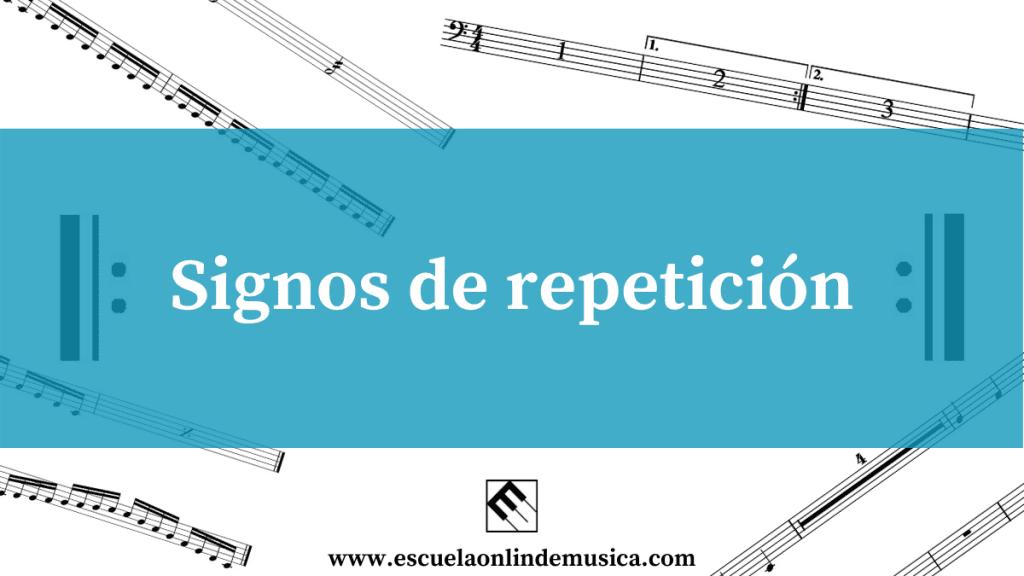 Los signos de repetición