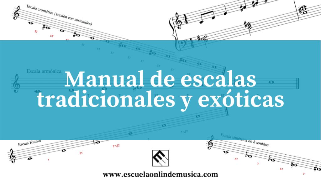 Manual de escalas tradicionales y exóticas